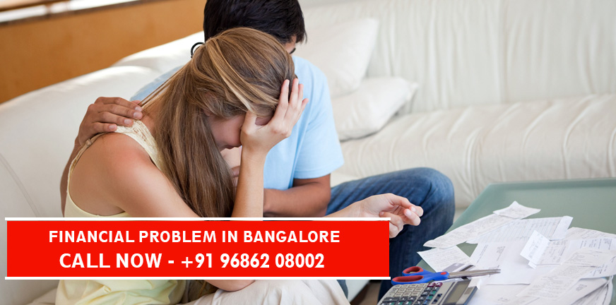 Financial Problems in Bangalore